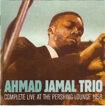 Carátula del álbum Complete Live at the Pershing Lounge 1958 de Ahmad Jamal