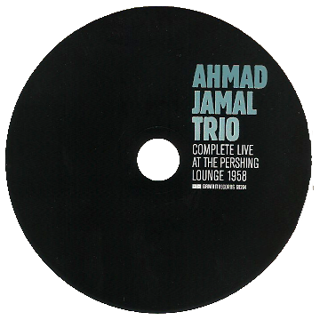 Imagen del CD de Complete Live at the Pershing Lounge 1958 de Ahmad Jamal