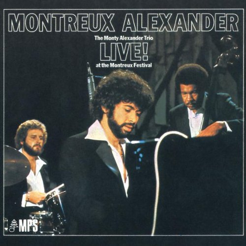 -Montreux-Alexander:-The-Monty-Alexander-Trio-Live!-at-the-Montreux-Festival