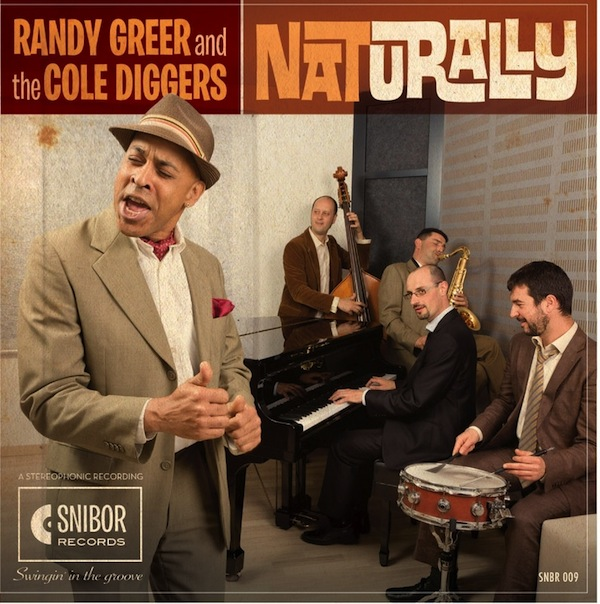 Naturally, Randy Greer and the Cole Diggers