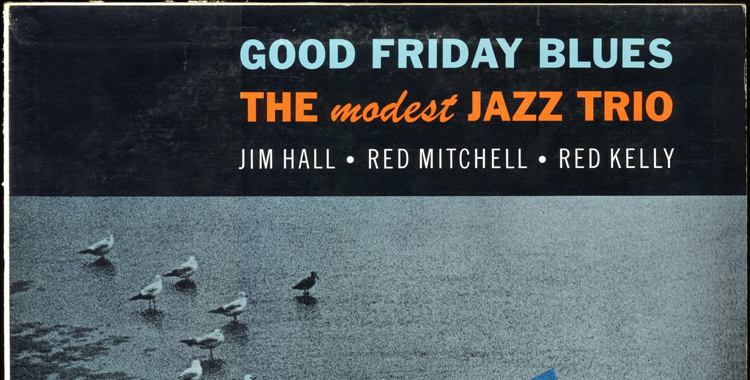 jim hall - good friday blues