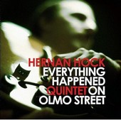 Hernán Hock-Everything happened on Olmo Street