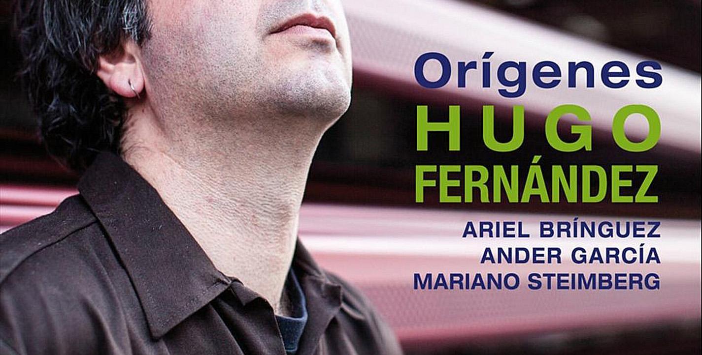 Hugo Fernández - Orígenes0